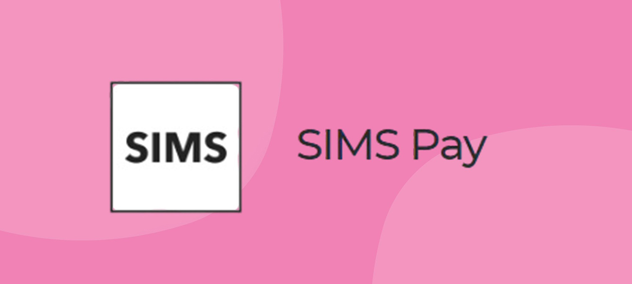 SIMS Parent App and SIMS Pay